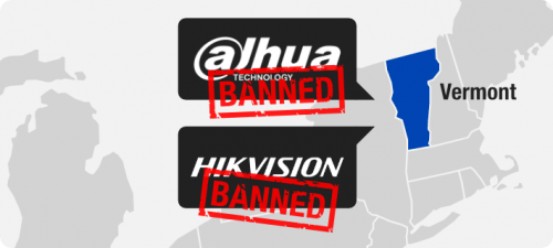 First US State, Vermont, Bans Dahua and Hikvision | NESA